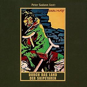 Durch das Land der Skipetaren (Orientzyklus 5) Audiobook