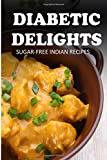 ISBN 9781500100124 product image for Sugar-Free Indian Recipes (Diabetic Delights) | upcitemdb.com