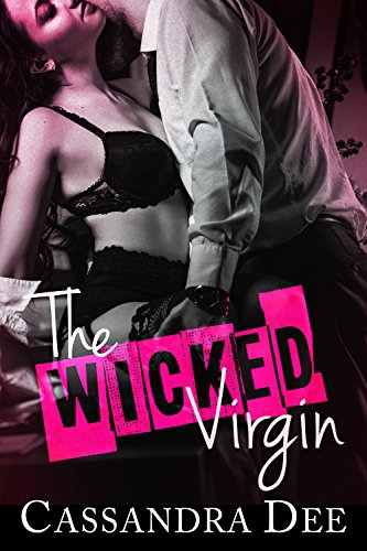 The Wicked Virgin: An Office Romance cover