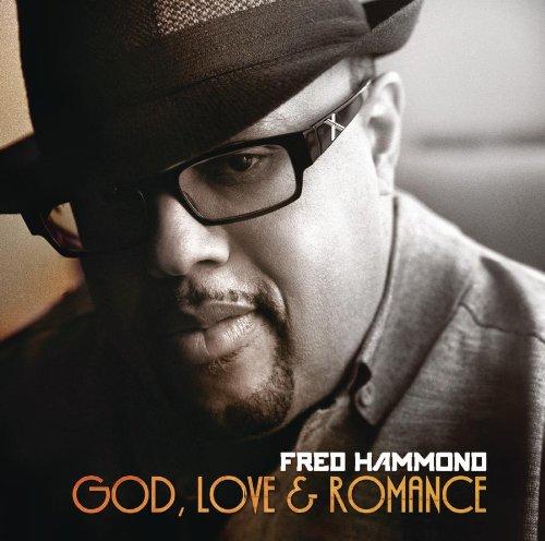 Preview amp purchase fred hammond god love amp romance 1 800 gospel
