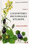 Col�opt�res phytophages d'Europe. Tom...