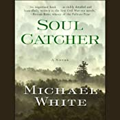 Soul Catcher | [Michael C. White]