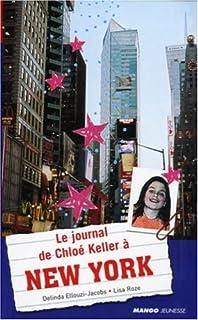Le journal de Chloé Keller à New York
