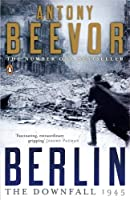 Berlin: The Downfall 1945