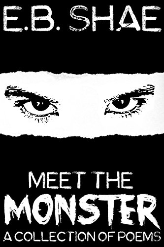 Meet The Monster: A Collection of Poems