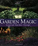 img - for Garden Magic: Inspired Garden Design book / textbook / text book