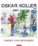 Oskar Koller - Kalender 2017: Farben...