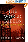 The World Bleeds: A Post-Apocalyptic...