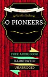 Image of O pioneers: By Willa Cather  - Illustrated (An Audiobook Free!)