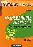 echange, troc Elie Azoulay - Mathématiques Pharmacie : Cours et exercices corrigés