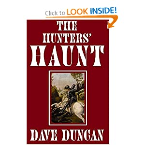 The Hunters' Haunt by Dave Duncan