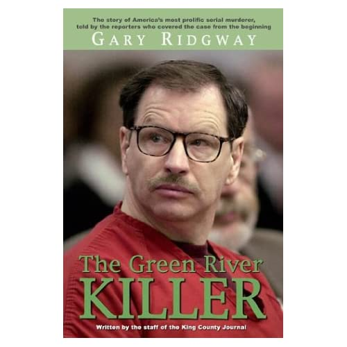 green river killer pictures. the green river killer Garry