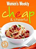 "Cheap+cheerful (""Australian Women's Weekly"") (1863968857) by Australian Women's Weekly"