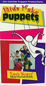 Kids Make Puppets: Easy Scarf Marionettes [VHS]
