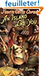 An Island Like You