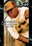 Jadakiss / Kiss of Death: Tour 2005
