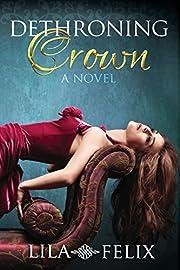 Dethroning Crown