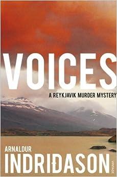 Voices (Reykjavik Murder Mysteries 3) by Indridason, Arnaldur (2009