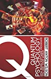 img - for Quantum Psychology: How Brain Software Programs You and Your World book / textbook / text book