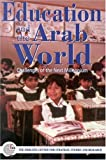 Education and the Arab World: Challenges of the Next Millennium (1850433844) by The Emirates Center for Strategic Studies and Research
