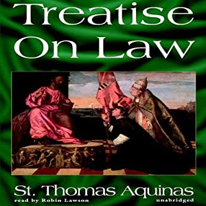Treatise on Law | [Thomas Aquinas]