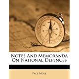 Notes And Memoranda On National Defences