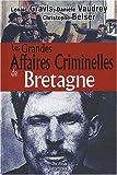 echange, troc Collectif - Bretagne Grandes Affaires Criminelles