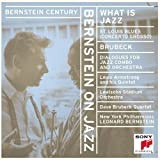 Bernstein Century: Bernstein on Jazz - What is Jazz? ~ Howard Brubeck