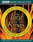 J. R. R. Tolkien Lord of the Rings, Volume 3: Return of the King (BBC Radio 4 Full-cast Dramatisation)