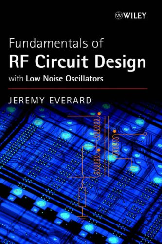 fundamentals-of-rf-circuit-design-with-low-noise-oscillators-electrical-electronics-engr
