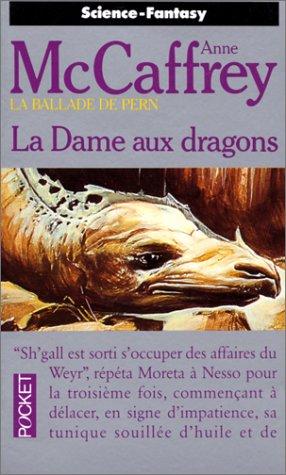 La Ballade de Pern : La Dame aux Dragons [Roman] [MULTI]