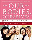 cover of Our Bodies, Ourselves : A New Edition for a New Era