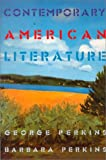 Contemporary American Literature (0075549549) by Perkins, George