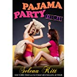 Girls Only: Pajama Party ~ Selena Kitt