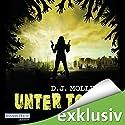 Unter Toten 2 (       ungekürzt) von D. J. Molles Gesprochen von: Michael Hansonis