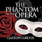 The Phantom of the Opera Hörbuch von Gaston Leroux Gesprochen von: Gordon Griffin