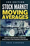 img - for Stock Market Price Moving Averages: How to Use Moving Averages Effectively for Trading Strategies (investing, trading strategy, day trading, beginner guide to investing,) book / textbook / text book