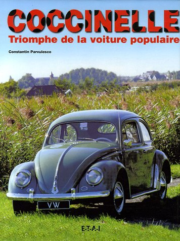livre coccinelle triomphe de la voiture populaire. Black Bedroom Furniture Sets. Home Design Ideas