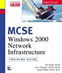 MCSE Training Guide: Windows 2000 Net...