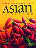 The Essential Asian Cookbook (Essential Cookbook)