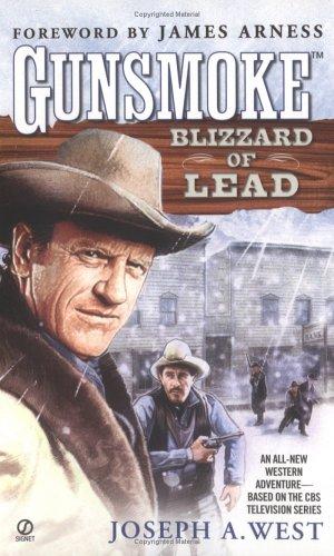 Blizzard of Lead, JOSEPH A. WEST, JAMES ARNESS