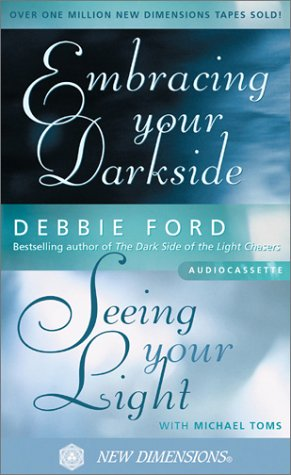 Embracing Your Darkside: Seeing Your Light