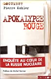 img - for Apocalypse rouge (French Edition) book / textbook / text book