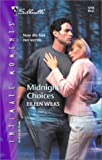 Midnight Choices (Silhouette Intimate Moments No. 1210) (0373272804) by Wilks, Eileen