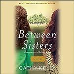 Between Sisters | Cathy Kelly