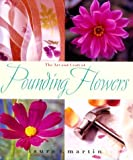 The Art and Craft of Pounding Flowers: No Ink, No Paint, Just a Hammer
