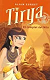 Tyria y el Complot del Nilo / Tyria and the Conspiracy of Nilo (Spanish Edition)