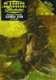 Lord Jim (Classics Illustrated) (157840066X) by Joseph Conrad