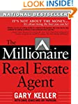 The Millionaire Real Estate Agent: It...