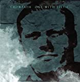 One With Filth by Crowpath (2008-11-24)